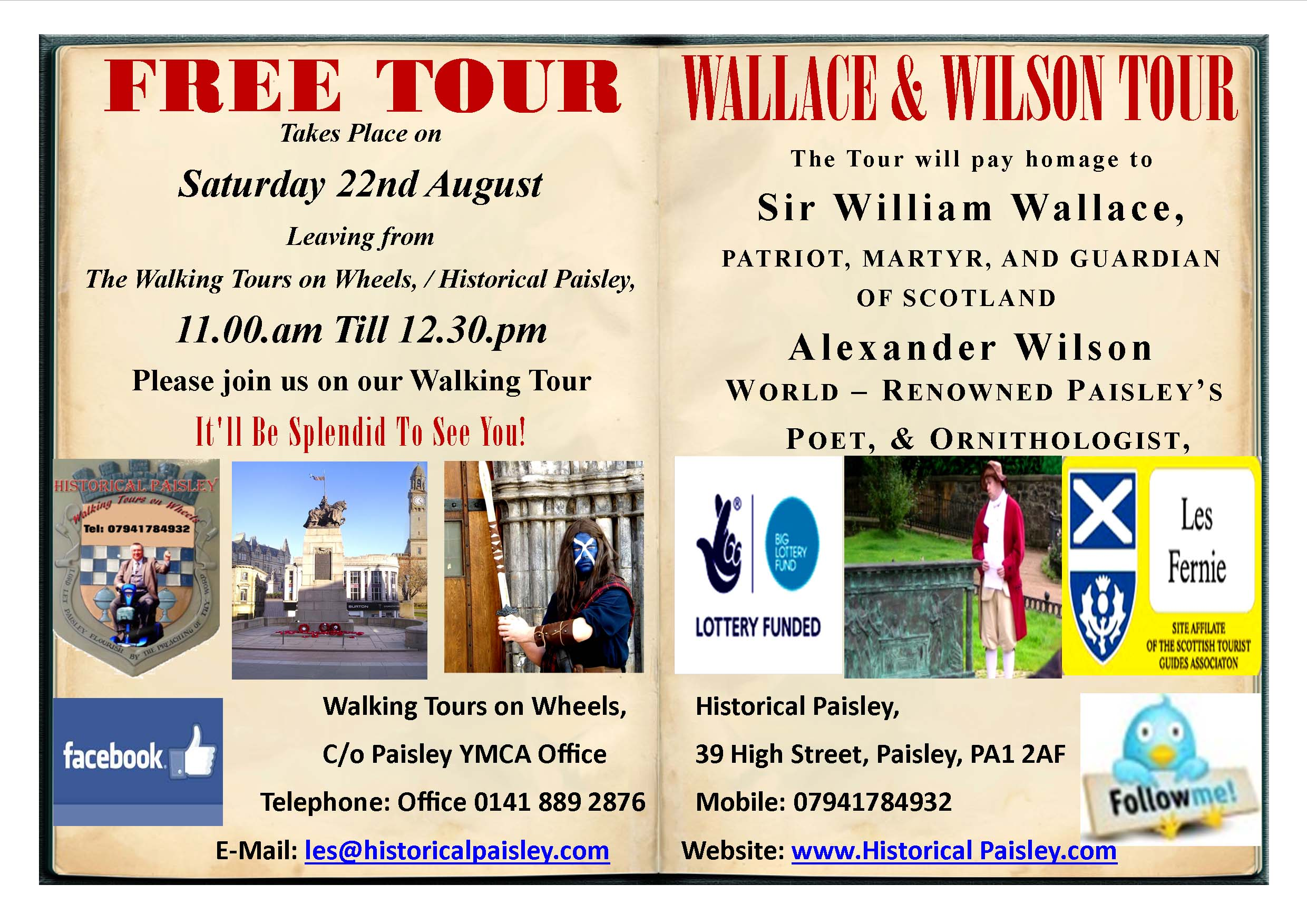 We welcome visitors to come along and see Live performances by actors in costume Paisley's Buddies actors will give you an insight into the life of William Wallace, and Alexander Wilson